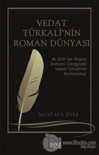 Vedat Türkali'nin Roman Dünyası