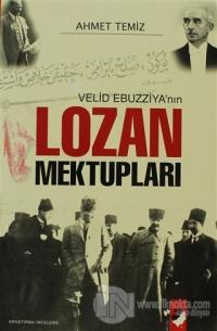 Velid Ebuzziya'nın Lozan Mektupları
