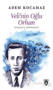 Veli'nin Oğlu Orhan