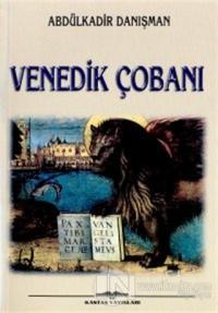 Venedik Çobanı %15 indirimli Abdülkadir Danışman
