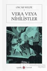 Vera veya Nihilistler (Cep Boy)