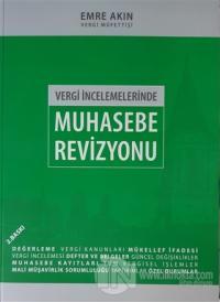 Vergi İncelemelerinde Muhasebe Revizyonu