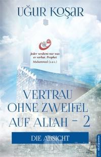 Vertrau Ohne Zweifel Auf Allah 2