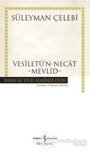 Vesiletü'n-Necat - Mevlid Süleyman Çelebi