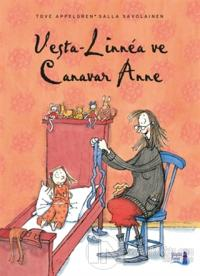 Vesta-Linnea ve Canavar Anne