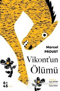 Vikont'un Ölümü Marcel Proust