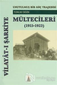 Vilayat-ı Şarkiye Mültecileri  (1915-1923)
