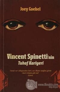Vincent Spinetti'nin Tuhaf Kariyeri