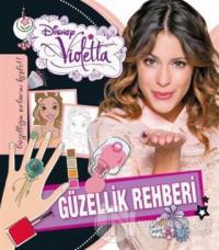 Violetta Güzellik Rehberi - Güzelliğin Sırları Keşfet