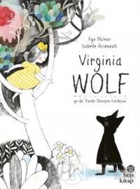 Virginia Wolf Ya Da Kurda Dönüşen Kardeşim