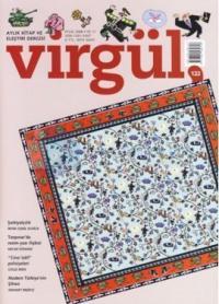 Virgül Sayı: 122 Aylık Kitap ve Eleştiri Dergisi