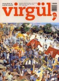 Virgül Sayı: 97 - 98 Aylık Kitap ve Eleştiri Dergisi