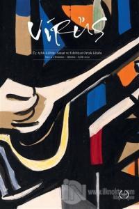 Virüs Üç Aylık Kültür Sanat ve Edebiyat Dergisi Sayı: 4 Temmuz-Ağustos-Eylül 2020