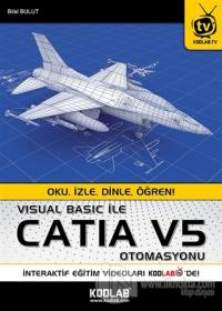 Visual Basic ile Catia V5 Otomasyonu