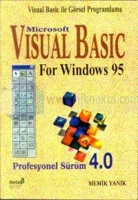 Visual Basic ile Görsel ProgramlamaMicrosoft Visual Basic For Windows 95Profesyonel Sürüm 4.0