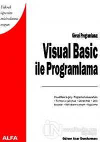 Visual Basic ile Programlama Yüksek Öğrenim Müfredatına Uygun Görsel Programlama