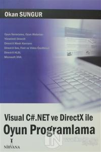 Visual C#.Net ve DirectX ile Oyun Programlama