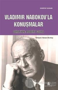 Vladimir Nabokov'la Konuşmalar %15 indirimli Robert Golla