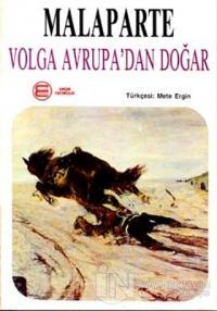 Volga Avrupa'dan Doğar