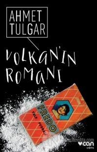 Volkan'ın Romanı Ahmet Tulgar