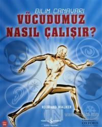 Vücudumuz Nasıl Çalışır? %23 indirimli Richard Walker