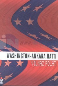 Washington - Ankara Hattı Yılmaz Polat