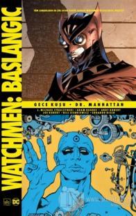 Watchmen Başlangıç: Gece Kuşu - Dr. Manhattan