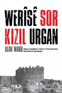 Werise Sor - Kızıl Urgan Alan Ward