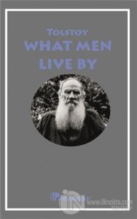 What Men Live By Lev Nikolayeviç Tolstoy