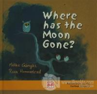 Where Has The Moon Gone ? (Ciltli)