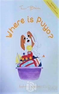 Where is Puyo? Tuçe Bakan