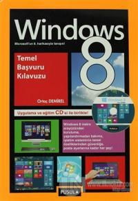 Windows 8 Temel Başvuru Kılavuzu %15 indirimli Ortaç Demirel