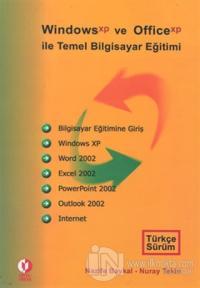 Windows Xp ve Office Xp ile Temel Bilgisayar Eğitimi