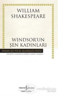 Windsor'un Şen Kadınları (Ciltli)