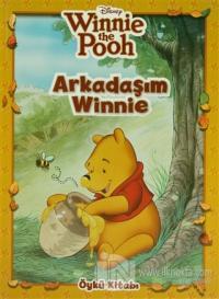 Winnie The Pooh - Arkadaşım Winnie