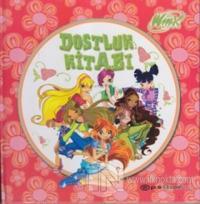 Winx Club - Dostluk Kitabı (Ciltli)