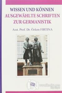 Wissen Und Können Ausgewahlte Schriften Zur Germanistik %7 indirimli Ö