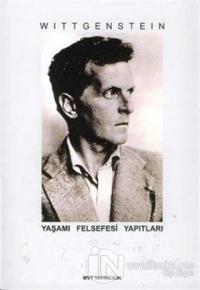 Wittgenstein - Yaşamı Felsefesi Yapıtları