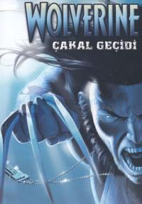 Wolverine Cilt 2: Çakal Geçidi