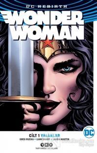 Wonder Woman Cilt 1 : Yalanlar (Rebirth)