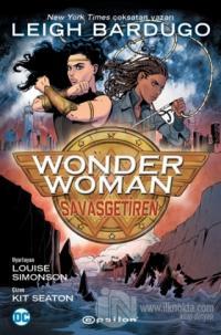 Wonder Woman: SavaşGetiren Leigh Bardugo