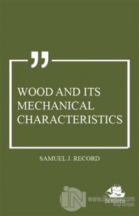 Wood and Its Mechanical Characteristics