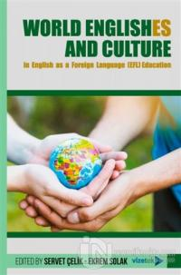World Englishes and Culture in Engilish as a Foreign Language (EFL) Education
