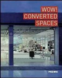 Wow! Converted Spaces