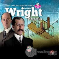 Wright Kardeşler - Dünyayı Değiştiren Muhteşem İnsanlar