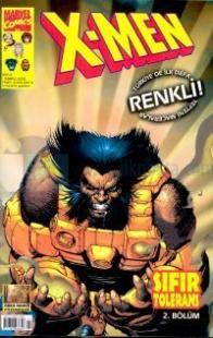X-Men / Sayı: 2Sıfır Tolerans2. Bölüm %25 indirimli Özlem Alpin Kurdoğ