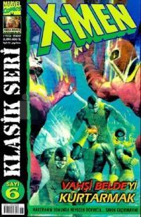X-Men Sayı: 6 Klasik Seri Vahşi Belde'yi Kurtarmak %25 indirimli Chris