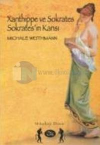 Xanthippe ve Sokrates Sokrates''in Karısı