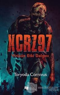 XCRZ97 - Virüsün Etki Dalgası