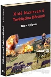 Xide Naxirvan u Tevkuştina Dersime